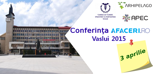 Vaslui Conferinta Afaceri.ro 2015 business